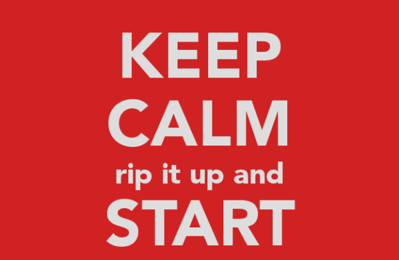 Keep calm and start again